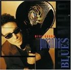 NEAL SCHON Piranha Blues album cover