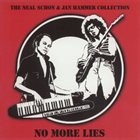 NEAL SCHON The Neal Schon & Jan Hammer Collection: No More Lies album cover