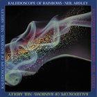 NEIL ARDLEY Kaleidoscope of Rainbows album cover