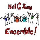 NEIL C. YOUNG Encemble! album cover