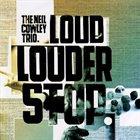 NEIL COWLEY Loud... Louder... Stop album cover