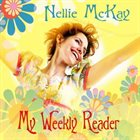 NELLIE MCKAY My Weekly Reader album cover