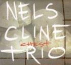 NELS CLINE Chest album cover
