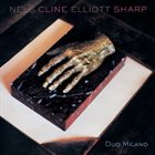 NELS CLINE Nels Cline / Elliott Sharp : Duo Milano album cover