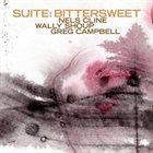NELS CLINE Nels Cline / Wally Shoup / Greg Campbell : Suite: Bittersweet album cover