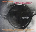 NELS CLINE New Monastery: A View into the Music of Andrew Hill album cover