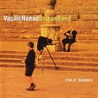 NENAD VASILIĆ Folk Songs album cover