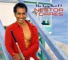 NESTOR TORRES The Very Best Of Nestor Torres album cover