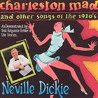 NEVILLE DICKIE Charleston Mad album cover