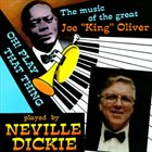 NEVILLE DICKIE Oh Play That Thing album cover