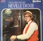 NEVILLE DICKIE The Robins Return album cover