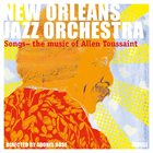 NEW ORLEANS JAZZ ORCHESTRA Music of Allen Toussaint album cover