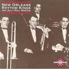 NEW ORLEANS RHYTHM KINGS New Orleans Rhythm Kings and Jelly Roll Morton album cover