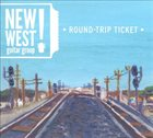NEW WEST GUITAR GROUP Round-Trip Ticket album cover