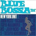 NEW YORK UNIT Blue Bossa album cover