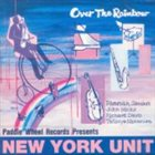 NEW YORK UNIT Over The Rainbow (aka Naima) album cover