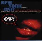 NEW YORK UNIT Ow! album cover
