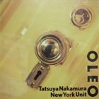 NEW YORK UNIT Tatsuya Nakamura New York Unit : Oleo album cover
