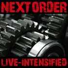 NEXT ORDER Live-Intensified album cover
