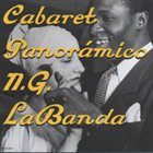 NG LA BANDA Cabaret Panoramico album cover