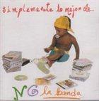 NG LA BANDA Simplemente lo mejor de.. album cover