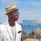 NICHOLAS COLE Endless Possibilities album cover