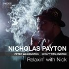 NICHOLAS PAYTON Relaxin' With Nick album cover