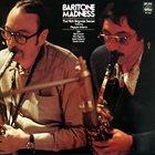 NICK BRIGNOLA Baritone Madness album cover