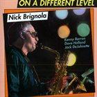 NICK BRIGNOLA On a Different Level album cover