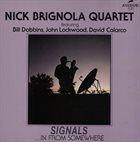 NICK BRIGNOLA Signals...In from Somewhere album cover
