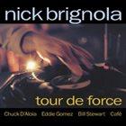 NICK BRIGNOLA Tour de Force album cover