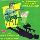 NICK BRIGNOLA Tribute To Gerry Mulligan album cover