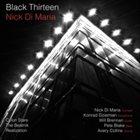 NICK DI MARIA Black Thirteen album cover
