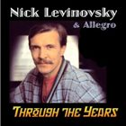 NICK LEVINOVSKY Through The Years album cover