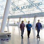 NICK MORAN No Time Like Now album cover
