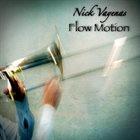 NICK VAYENAS Flow Motion album cover