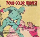 NICKEL AND BRASS SEPTET Four-Color Heroes! album cover