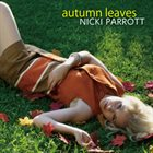 NICKI PARROTT Autumn Leaves album cover