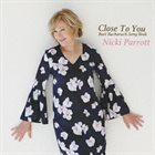 NICKI PARROTT Close To You - Burt Bacharach Songbook album cover