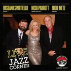 NICKI PARROTT Live At The Jazz Corner album cover