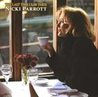NICKI PARROTT The Last Time I Saw Paris album cover