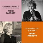 NICKI PARROTT Unforgettable / Sentimental Journey album cover