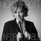 NICKI PARROTT Unforgettable: The Nat King Cole Songbook album cover