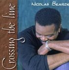 NICOLAS BEARDE Crossing the Line album cover