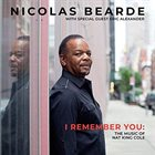NICOLAS BEARDE I Remember You : The Music Of Nat King Cole album cover