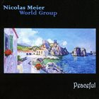 NICOLAS MEIER Nicolas Meier World Group : Peaceful album cover