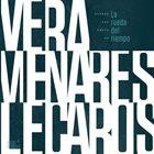NICOLÁS VERA Vera / Menares / Lecaros : La rueda del tiempo album cover