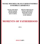 NICOLE MITCHELL Moments of Fatherhood album cover