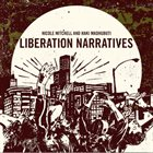 NICOLE MITCHELL Nicole Mitchell & Haki Madhubuti : Liberation Narratives album cover