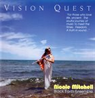 NICOLE MITCHELL Nicole Mitchell's Black Earth Ensemble ‎: Vision Quest album cover